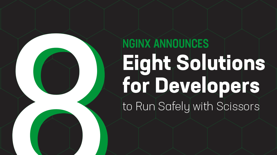 Eight Solutions That Let Developers Run Safely with Scissors