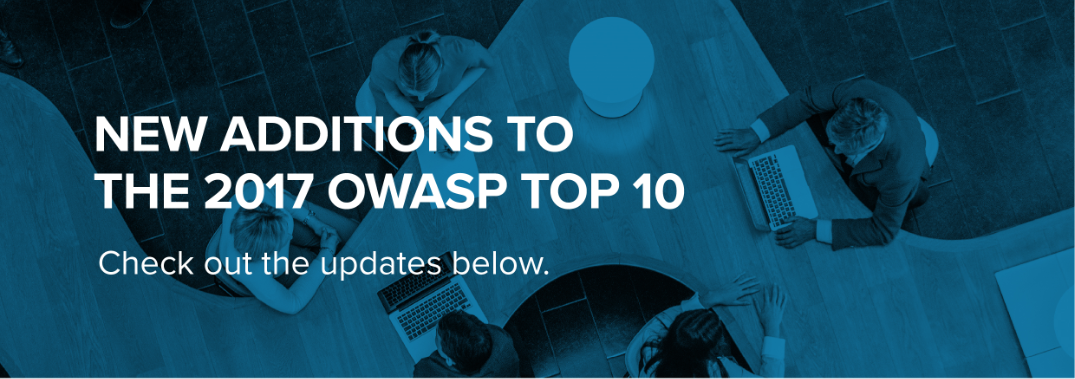 New additions to the 2017 OWASP Top 10